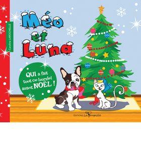 Méo et Luna de Caroline Larochelle