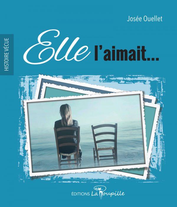 Elle l'aimait de Josée Ouellet