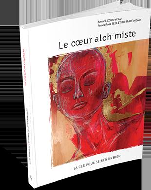 Le cœur alchimiste de Annick Corriveau