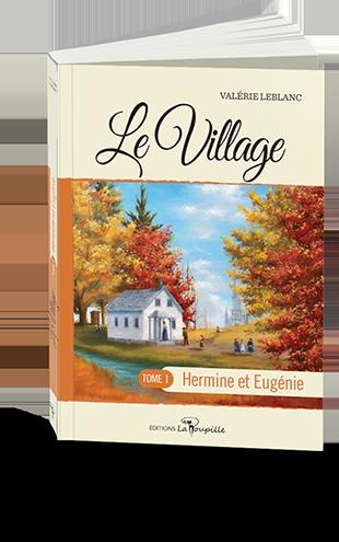 Le Village de Valérie Leblanc