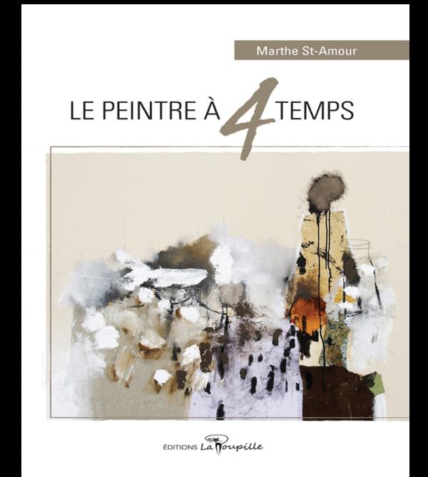 Le peintre à 4 temps de Marthe St-Amour
