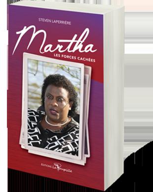 Martha les forces cachées, Steven Laperrière