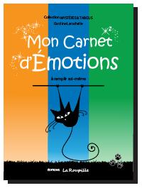 Mon carnet d'émotions de Caroline Larochelle