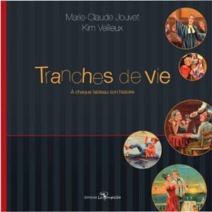 Tranches de vie de Marie-Claude Jouvet